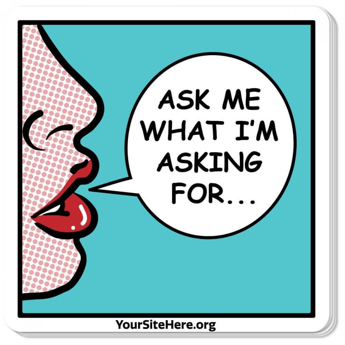 Ask Me Sticker