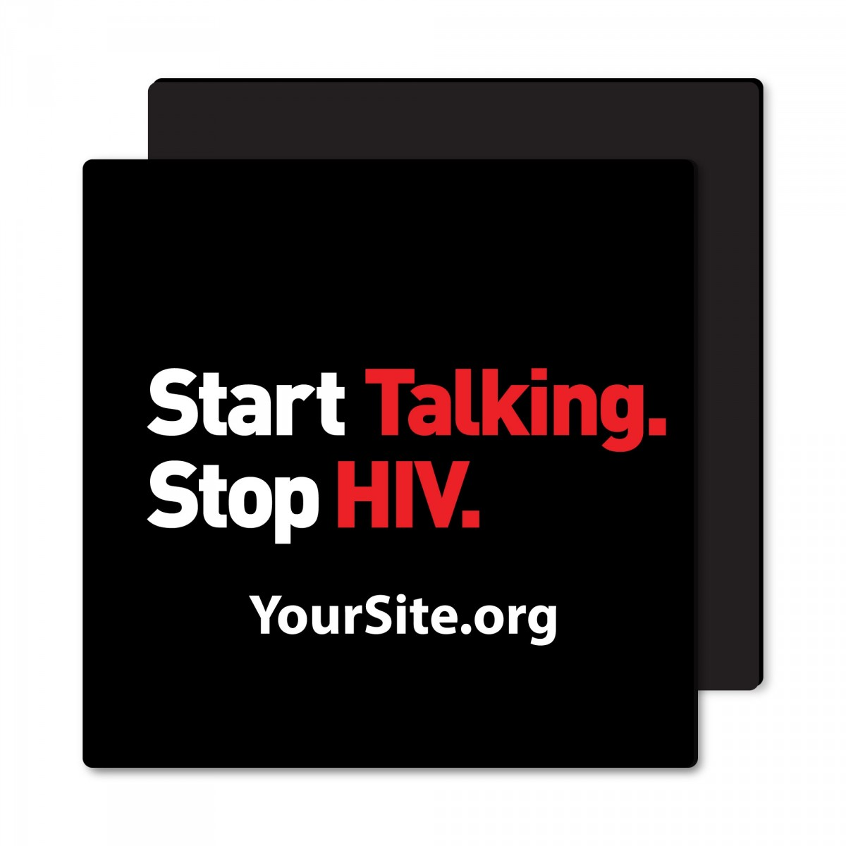 Start Talking Stop HIV Magnet