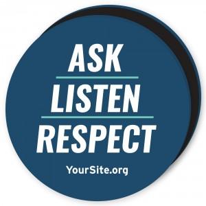 Ask Listen Respect Magnet