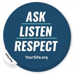 Ask Listen Respect Sticker