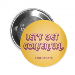 Let's Get Consensual Button Pin