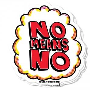 No Means No Sticker