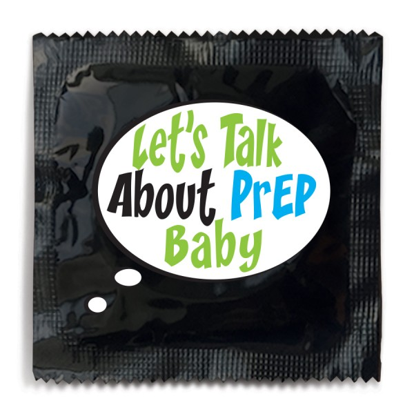 Let's Talk About PrEP Baby Condom