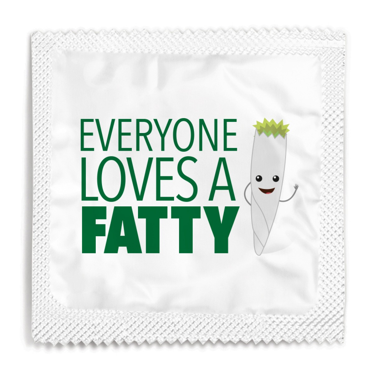 Everyone Loves A Fatty Stoner Condom