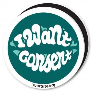 I Want Consent Magnet