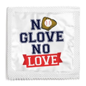 No Glove No Love Condom