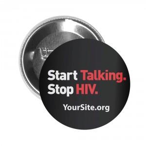 Start Talking Stop HIV Button Pin