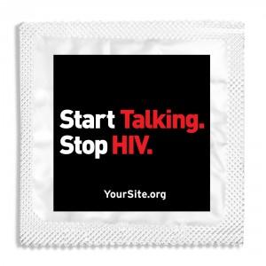 Start Talking Stop HIV Condom