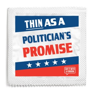 Thin As A Politican's Promise Foil Condom