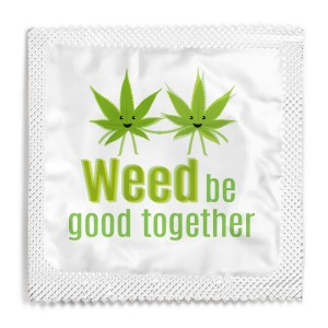 Weed Be Good Together Stoner Condom